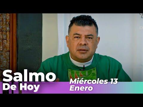 Salmo De Hoy, Miércoles 13 De Enero De 2021 – Cosmovision