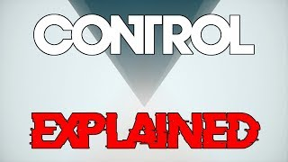 Control - Story Explanation and Analysis