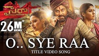 O Sye Raa Title Video Song (Telugu)- Chiranjeevi, Tamannah..