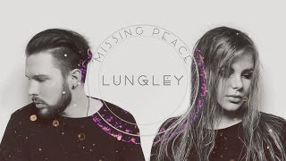 Lungley •• Missing Peace (Official Audio)