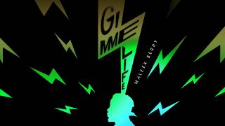 Maleek Berry - Gimme Life (Official Audio)