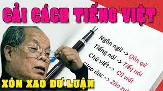 Dư Luận nổi sóng Bùi Hiền đòi cải cách Tiếng Việt của PGSTS BUI HIEN