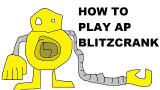 A Glorious Guide on How to Play AP Blitzcrank