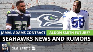 Jamal Adams Contract Update + Seahawks Rumors On Aldon Smith & Roster Moves Before Training Camp