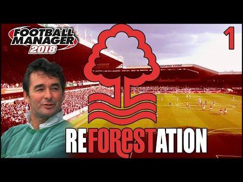 Reforestation | Episode 1 | Beginnings | Football Manager 2018