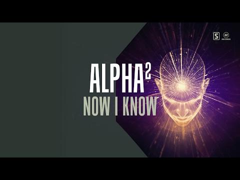 Alpha² - Now I Know (#A2REC158)