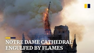 Notre Dame Cathedral engulfed by flames
