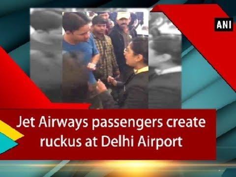 Viral video: Jet Airways passengers create ruckus at Delhi Airport