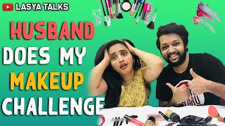 Hilarious video: My husband does my makeup challenge-Lasya..