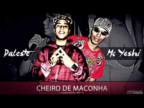 Baixar MC Daleste part MC Yoshi - Cheiro de Maconha (Música nova 2013) FunkSP