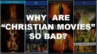 """Why are """"Christian Movies"""" so bad?"""