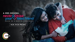 Never Kiss Your Best Friend | Dialogue Promo | A ZEE5 Original | Streaming Now On ZEE5