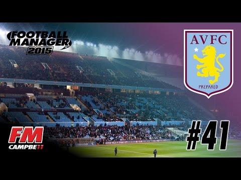 Football Manager 2015 | ASTON VILLA | 41 | CHAMPIONS LEAGUE FINAL - SEASON FINALE?!