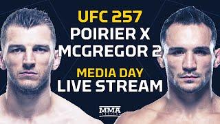 UFC  257: Poirier vs. McGregor 2 Media Day LIVE Stream - MMA Fighting