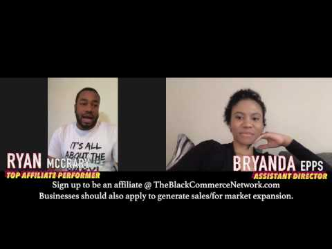 The Black Commerce Network: Learn How To Make Money Online From Our Top Affiliate! (March 2017)