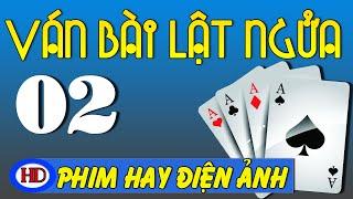 Ván Bài Lật Ngửa Tập 2 | Quân Cờ Di Động | Phim Việt Nam Cũ Hay