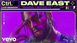 Dave East - Mama I Made It (Live Session) | Vevo Ctrl