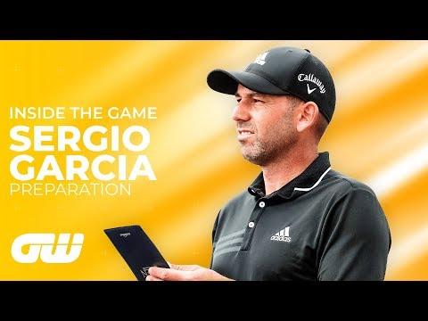 How Sergio Garcia Prepares for a Tournament | Inside The Game | Golfing World