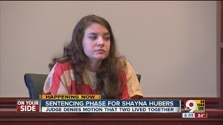 Judge delivers sentence for Shayna Hubers