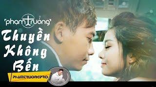 Thuyền Không Bến - Phạm Trưởng (OST Hot Boy Hột Vịt Lộn)