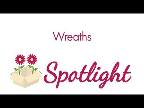 Blooms Spotlight- Wreaths