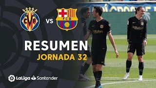 Resumen de Villarreal CF vs FC Barcelona (1-2)