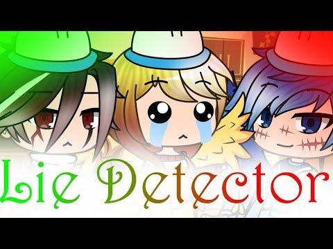 Lie Detector - Gacha Life