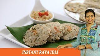 Instant Rava idli - Sooji - Mrs Vahchef