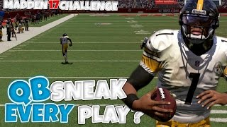 CAN I WIN A GAME DOING QB SCRAMBLE EVERY SINGLE PLAY?! Madden 17 Challenge
