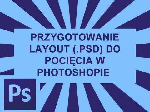 Jak pociąć projekt PSD w Photoshop