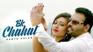 Ek Chahat – Kaler Kanth