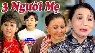 Cai Luong Ba Nguoi Me