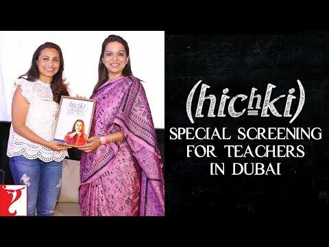 Hichki - Special Screening For Teachers in Dubai | Rani Mukerji | In Cinemas Now