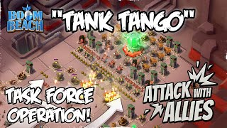 attacking operations tank tango release the tanks boom beach