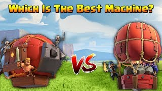 Battle Blimp VS Stone Slammer - Which Is The Best Air Siege Machine In Clash Of Clans?