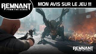 [Remnant from the Ashes] Mon AVIS sur le jeu!!!