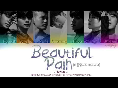 BTOB (비투비) – BEAUTIFUL PAIN (아름답고도 아프구나) (Color Coded Lyrics Eng/Rom/Han/가사)