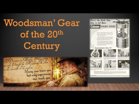 Woodsman's Gear of the 20th Century Part 5