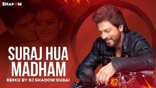 Suraj Hua Madham Remix DJ Shadow Dubai