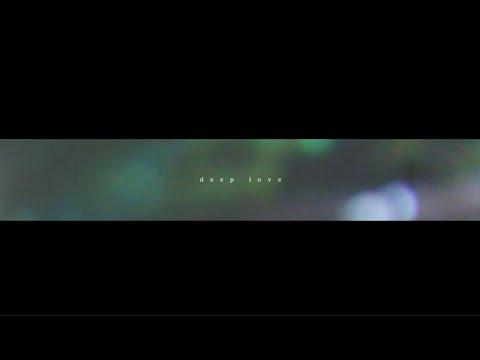 「deep love」 - Split end (Official Music Video)