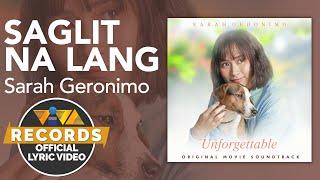 Saglit Na Lang - Sarah Geronimo [Official Lyric Video] | Unforgettable OST