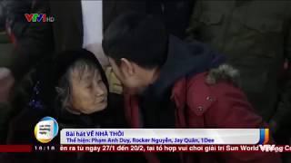 VỀ NHÀ THÔI trên sóng thời sự VTV1 (Trình bày: Phạm Anh Duy, Rocker Nguyễn, Jay Quân, 1Dee)