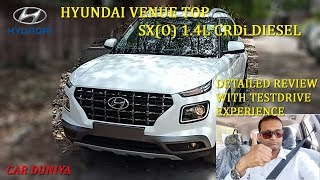 Hyundai Venue Top SX (O) 1 4L CRDi Diesel-Detailed Review with Drive Experience