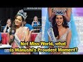 Not Miss World, what is Manushi's Proudest Moment?