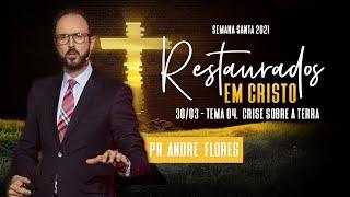 30/03/21 - RESTAURADOS EM CRISTO | 4º DIA