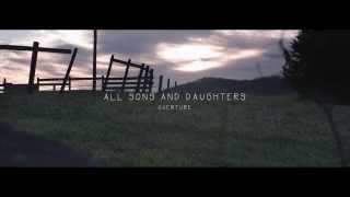'Overture (Full)' | All Sons & Daughters