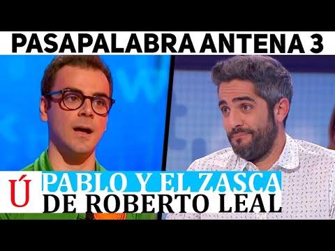 El zasca de Roberto Leal a Pablo en Pasapalabra que jamás olvidará