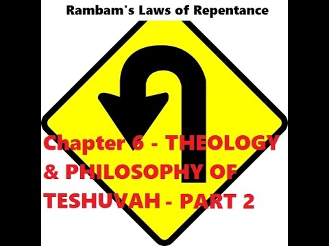 Mishneh Torah - Hilchot Teshuvah - Laws of Repentance Chapter 6