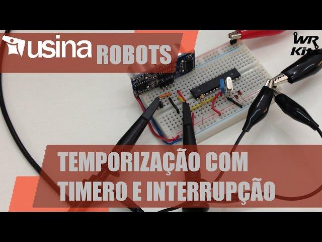 TEMPORIZAÇÃO COM TIMER0 NO AVR | Usina Robots #021