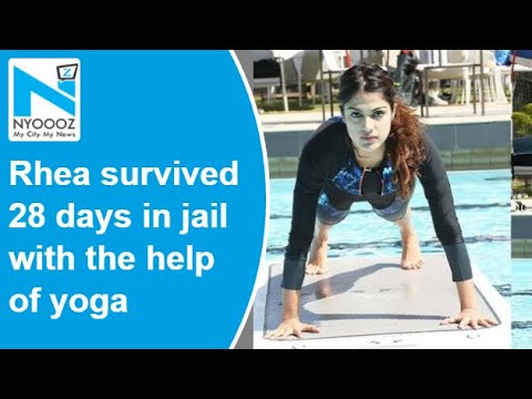 Actress Rhea survived 28 days in jail with the help of yoga, reveals lawyer
